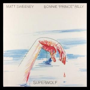 """Bonnie """"Prince"""" Billy / Matt Sweeney"""
