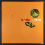 Tortoise + The Ex