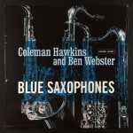 Coleman Hawkins & Ben Webster