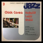 Chick Corea / Dave Holland / Hubert Laws / Woody Shaw