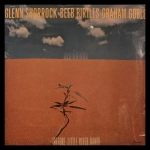 Glenn Shorrock • Beeb Birtles • Graham Goble (Little River Band)