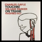 Charles Gayle / William Parker / Rashied Ali
