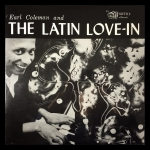 Earl Coleman And The Latin Love-In