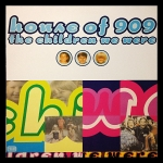 House Of 909