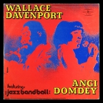 Wallace Davenport / Angi Domdey / Jazz Band Ball Orchestra