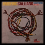 Frederic Galliano Electronic Sextet