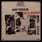 Amp Fiddler / Sly & Robbie