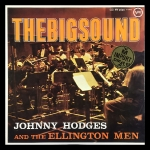 Johnny Hodges And The Ellington Men
