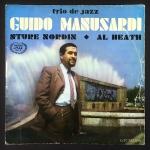 Guido Manusardi / Sture Nordin / Al Heath