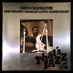 Chico Hamilton / Eric Dolphy / Charles Lloyd / Gabor Szabo
